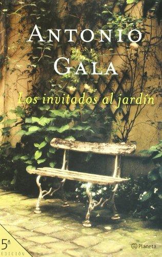 Los Invitados Al Jardin: Antonio Gala