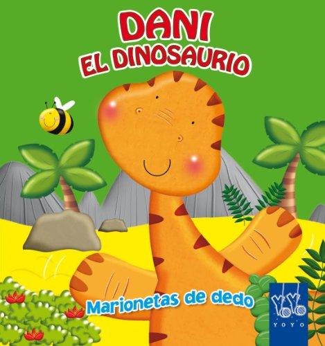 9788408043706: Dani el dinosaurio