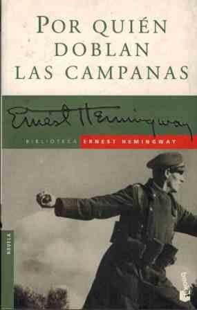 Por Quien Doblan Los Campanas / for: Ernest Hemingway