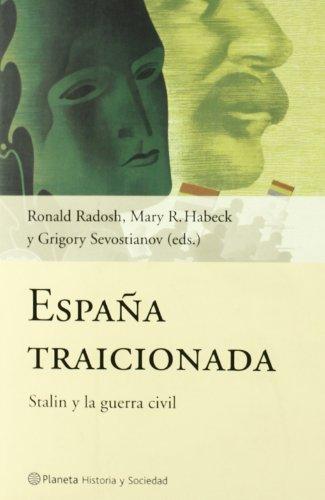9788408044109: España traicionada (Historia Y Sociedad)