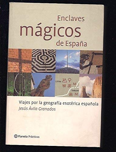 9788408044277: Enclaves Magicos De Espana (Spanish Edition)
