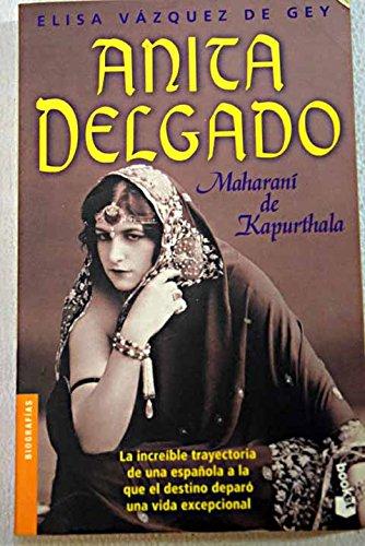 9788408044574: Anita Delgado, Maharani De Kapurthala (Spanish Edition)
