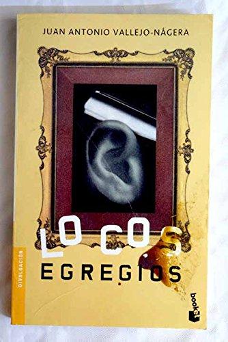 9788408044604: Locos egregios (Booket Logista)