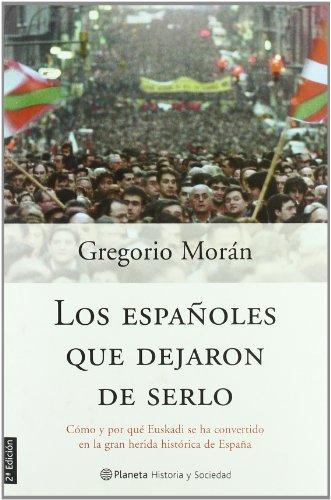 9788408044789: Los españoles que dejaron de serlo (Historia Y Sociedad)