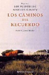 9788408044925: Los Caminos Del Recuerdo (Spanish Edition)