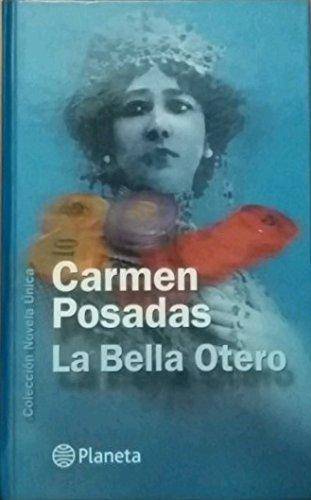 9788408044970: La Bella Otero