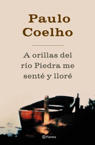 9788408045052: A orillas del río Piedra, me senté y lloré (Biblioteca Paulo Coelho)