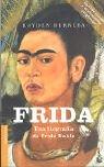 9788408045809: Frida una biografía de Frida Kahlo (Booket Logista)