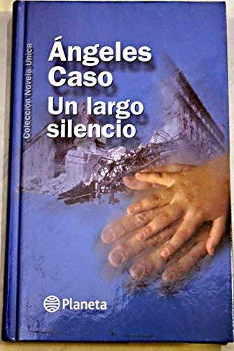 9788408045908: Un largo silencio (Navidad 2000)