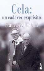 Cela: Un Cadaver Exquisito (Spanish Edition): Umbral, Francisco