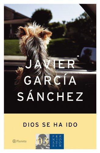 Dios Se Ha Ido: Garcia Sanchez, Javier,