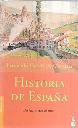 9788408046707: Historia de España. De Atapuerca al euro.