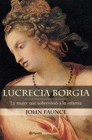 Lucrecia Borgia (Spanish Edition): Faunce, John