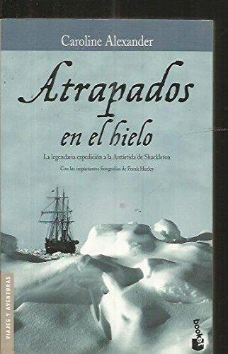 9788408047148: Atrapados En El Hielo (Spanish Edition)