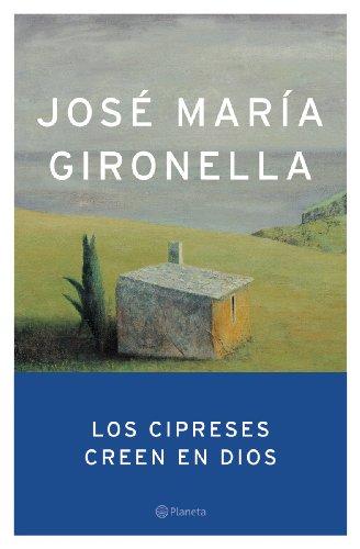 9788408047285: Los cipreses creen en Dios (Autores Españoles e Iberoamericanos)