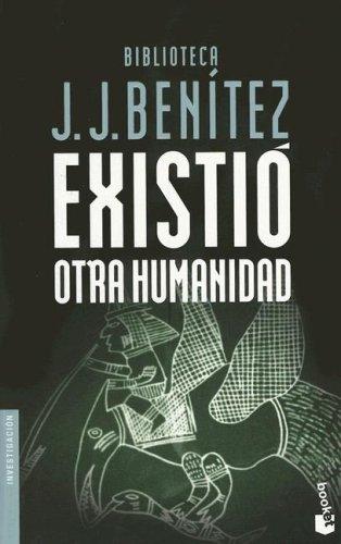 9788408047292: Existio otra humanidad (Investigacion) (Spanish Edition)