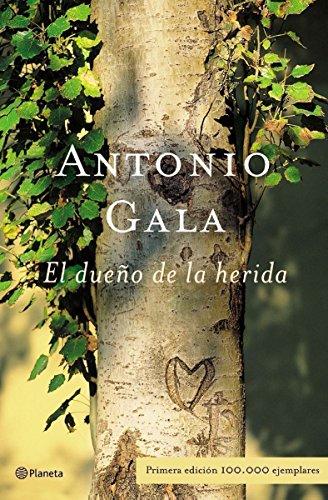 9788408047445: El dueño de la herida (Autores Españoles E Iberoamer.)