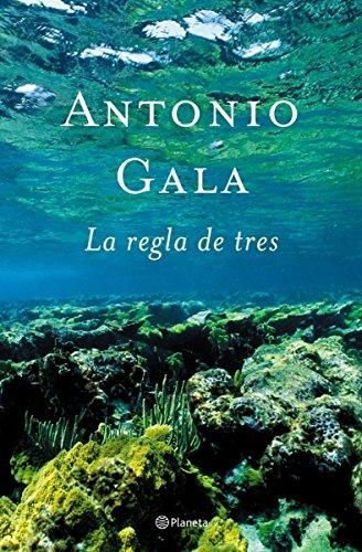 9788408047452: La regla de tres (Autores Españoles e Iberoamericanos)