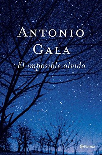 9788408047483: El imposible olvido (Autores Españoles E Iberoameric.)