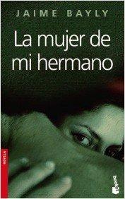 9788408048350: La mujer de mi hermano (Spanish Edition)