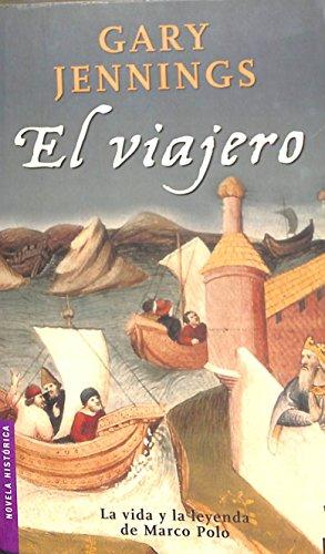 9788408049234: El viajero (Novela histórica)