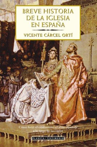 9788408049500: Breve historia de la Iglesia en España (Planeta Testimonio)