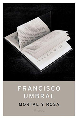 9788408049746: Mortal y rosa (Autores Españoles e Iberoamericanos)