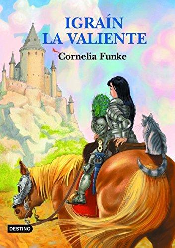 9788408049777: Igrain la valiente (Cornelia Funke)