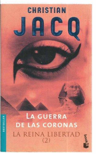 9788408049821: Reina de La Libertad 2, La. La Guerra de Las Coronas (La Reina Libertad / Queen of Freedom) (Spanish Edition)