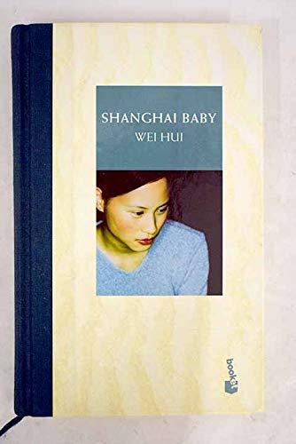 9788408049876: Shanghai baby