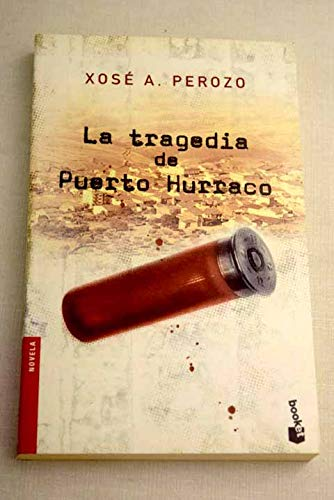 9788408050247: LA Tragedia De Puerto Hurraco (Spanish Edition)