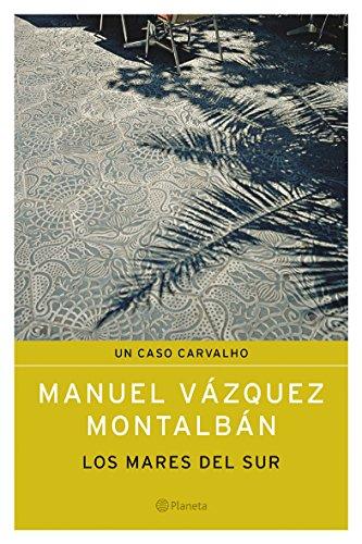 Los mares del sur: Manuel Vázquez Montalbán
