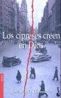 9788408050414: Los cipreses creen en Dios (Booket Logista)