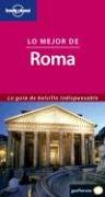 9788408050667: Lonely Planet Mejor Roma (Spanish) 1 (Lonely Planet Rome Encounter) (Spanish Edition)