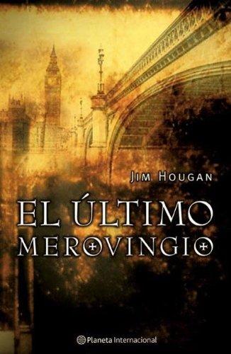 9788408050735: El Ultimo Merovingio (Planeta Internacional)