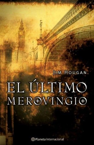 9788408050735: El ultimo Merovingio/ The Last Matrix Character (Spanish Edition)