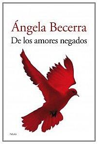 9788408050742: De Los Amores Negados