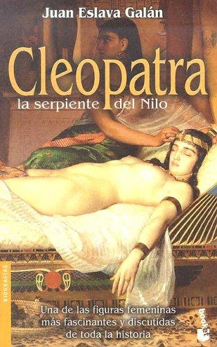 9788408051053: Cleopatra, serpiente del Nilo (Booket Logista)