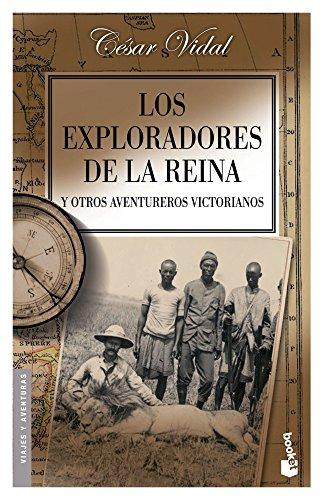 9788408051152: Los exploradores de la reina y otros aventureros victorianos (Booket Logista)
