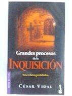 Grandes Procesos de la Inquisicion (Spanish Edition): Faunce, John
