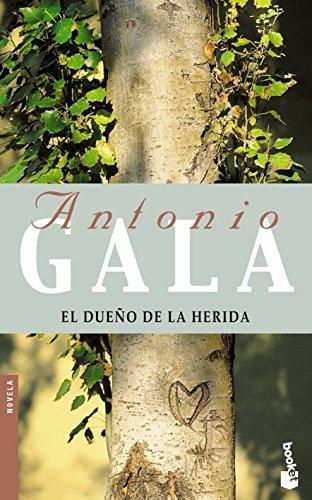 9788408052159: El dueño de la herida (Biblioteca Antonio Gala)