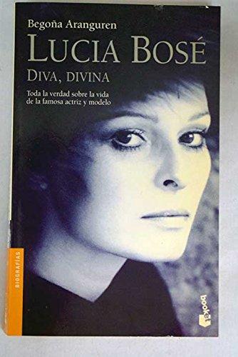 9788408052173: Lucia Bosi. Diva, Divina (Spanish Edition)