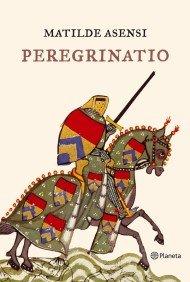 9788408053163: Peregrinatio (Spanish Edition)