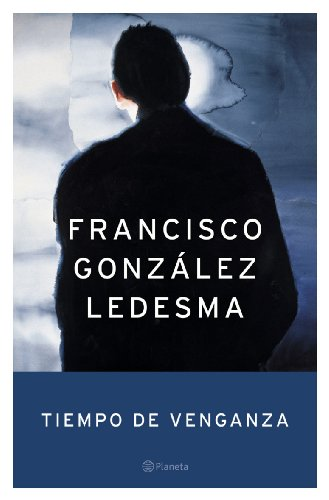 9788408053262: Tiempo de venganza (Autores Españoles E Iberoameric.)