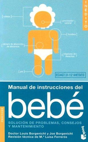 9788408053347: Manual de Instrucciones del Bebe: Solucion de Problemas, Consejos y Mantenenimiento (Divulgacion) (Spanish Edition)