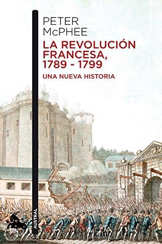 9788408055068: La Revolución Francesa, 1789-1799: Una nueva historia (Humanidades)