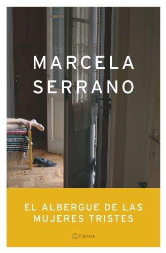 9788408055129: El Albergue De Las Mujeres Tristes
