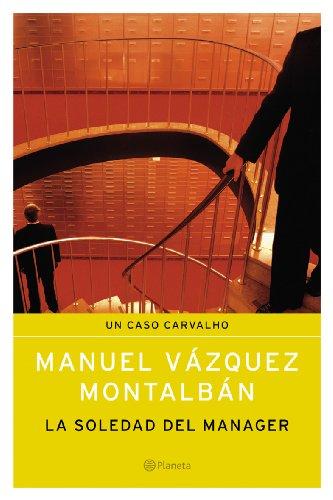 9788408055143: La soledad del manager (Spanish Edition)