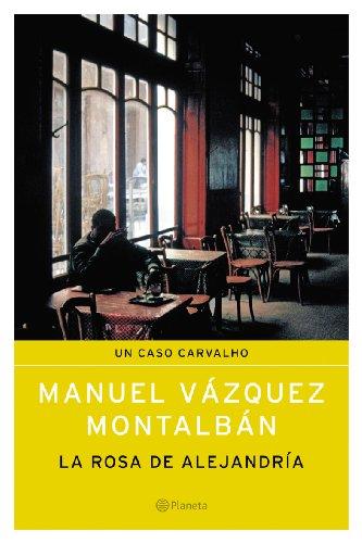 La Rosa de Alejandria (Spanish Edition): Montalban, Manuel Vazquez
