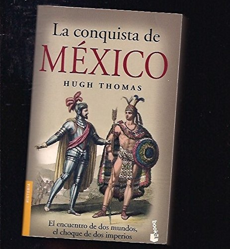 9788408055211: La Conquista de Mexico (Spanish Edition)